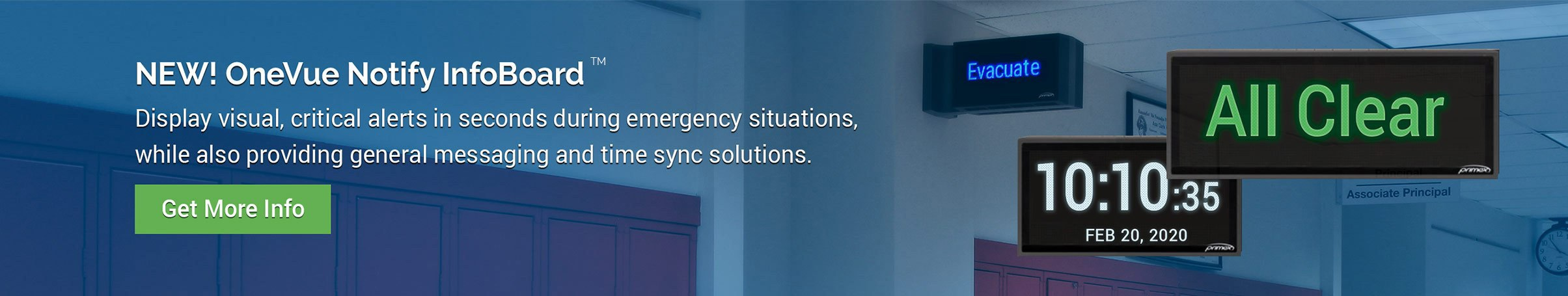 OneVue Notify InfoBoards - Display visual, critical alerts in seconds during emergency situations, while also providing general messaging and time sync solutions. – photo of InfoBoards showing Evacuate message and time – Primex